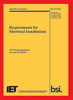 Requirements for Electrical Installations Iet Wiring Regulations BS 7671:2008