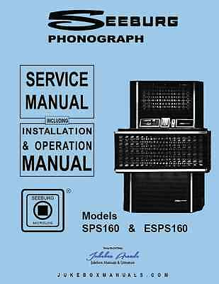 "Seeburg SPS160 & ESPS160 ""Olympian"" Jukebox Service Manual with Installation"