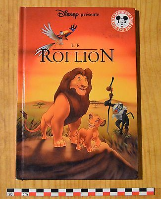 Le Roi Lion, Club du Livre Mickey, Disney 2008, 44 pages richement illustrées