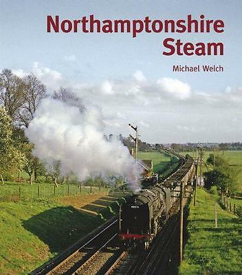 Northamptonshire steam , Blisworth Towcester Northampton Pitsford Brackley