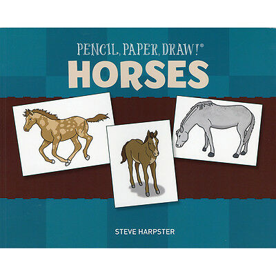 Sterling Publishing Pencil, Paper, Draw! Horses STP-11555