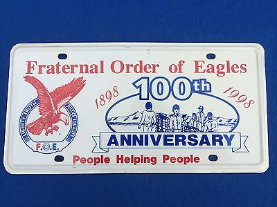 Fraternal Order of Eagles License Plate - 100th Anniversary 1898-1998  Booster