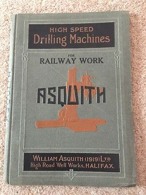 Vintage Asquith Halifax Catelogue High Speed Drilling Machines For Railway Work