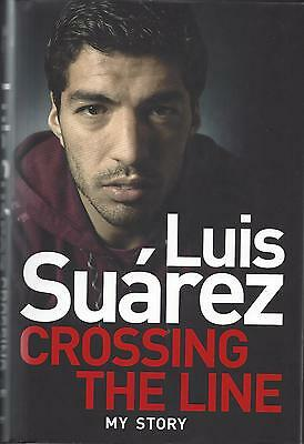 Luis Suarez Hand Signed Crossing The Line My Story Autographed Book