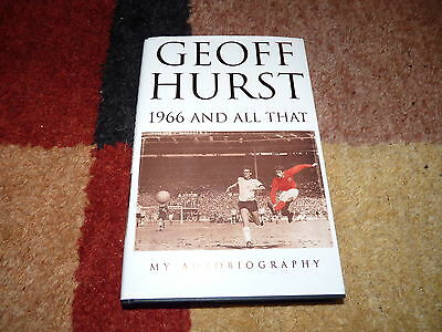 Geoff Hurst Signed 1966 And All That