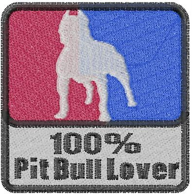 Pit Bull 100% Lover Embroidery Patch
