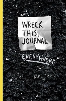 Wreck This Journal Everywhere | Keri Smith