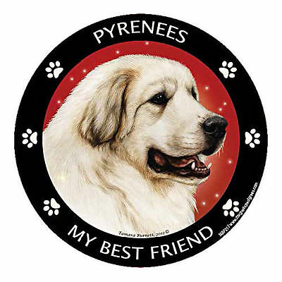 My Great Pyrenees Is My Best Friend Dog Car Magnet
