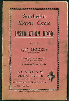 Sunbeam Motorcycle Instruction Book 1936  17, 17S, 19, 21, 22, 9. 9 Sports etc