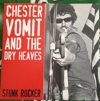 """CHESTER VOMIT AND THE DRY HEAVES """"STUNK ROCKER"""" 7"""" 45 rpm! PUNK ROCK-R'N'R"""