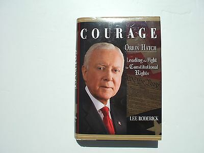 """ORRIN HATCH, Signed """"Courage"""" Hardcover Book"""
