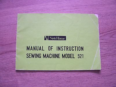New Home Sewing Machine model 521  Instruction Manual.