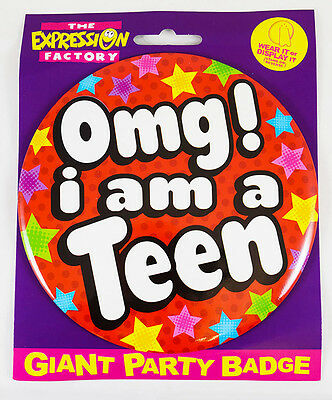 OMG I'm A Teen 13th Birthday Badge Age Girl Jumbo Large Star Teenager Party Gift
