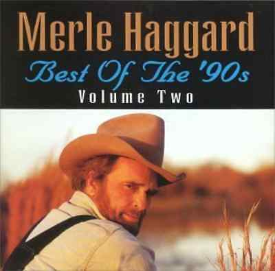 Merle Haggard-Best Of The 90S Volume 2  CD NEW