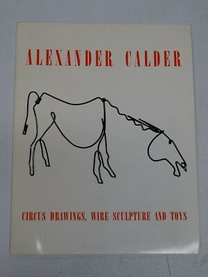 Alexander Calder - Circus Drawings, Wire Sculpture and Toys
