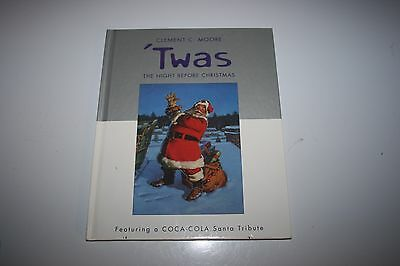 'twas The Night Before Christmas A Coca-Cola Santa Tribute Clement C. Moore  I