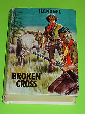 Wildwest Leihbuch  - H.c. Nagel - Broken Cross / Klaus Dill Cover