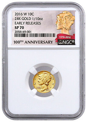 2016-W 1/10th oz Gold Mercury Dime Centennial NGC SP70 Early Release with OGP!