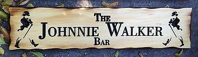 The Johnnie Walker Bar Rustic Pine Timber Sign