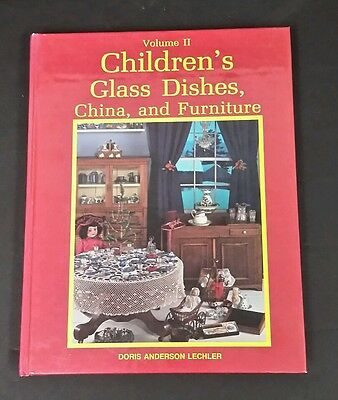VoI II CHILDREN'S GLASS DISHES China & Furniture by Doris Anderson Lechler 1986