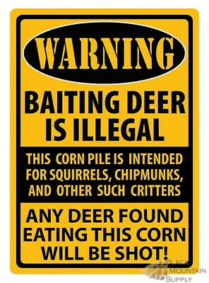 Tin Sign - 'Baiting Deer is Illegal' Warning Sign To Deer Not To Eat The Corn