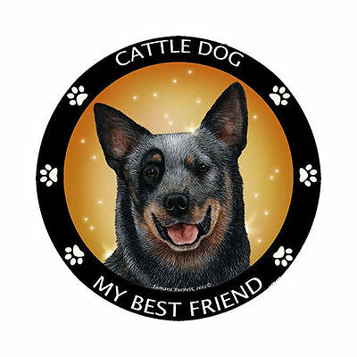 My Australian Cattle Dog Is My Best Friend Dog Car Magnet