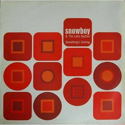 Snowboy & The Latin Section - Something's Coming (Lp 1993)