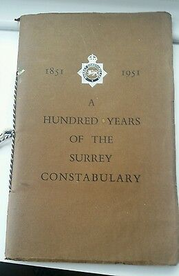 Hundred Years of The Surrey Constabulary Book 1851 - 1951 (Police Memorabilia)