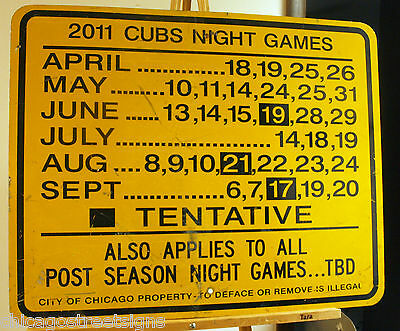 Chicago street sign CUBS' NIGHT GAME DATES yellow WORLD SERIES CHAMPS 30x24