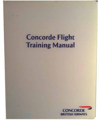 CONCORDE - British Airways FlIght Training Manual  - Very Rare last edition.
