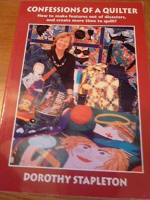 Confessions Of A Quilter, Dorothy Stapleton, Pb Book