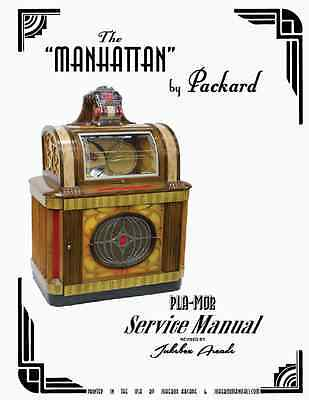 Packard Manhattan Jukebox Service Manual by Jukebox Arcade Exclusive!
