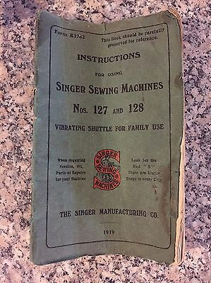 Singer Sewing Machines Nos. 127 And 128 Instruction Manual 1919