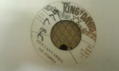 """The Symbols , Rice can't Swell , 7 """" King David Record Label"""