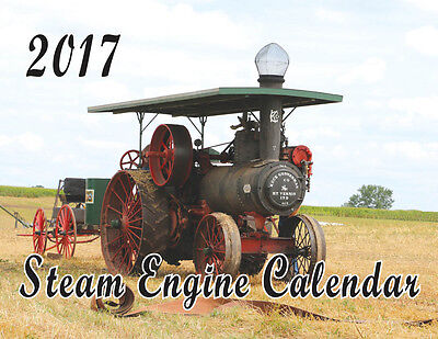 2017 Steam Engine Calendar Traction Antique Tractor
