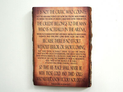 THEODORE ROOSEVELT - MAN IN THE ARENA - Wood Sign - Natural Edge Wooden Plaque