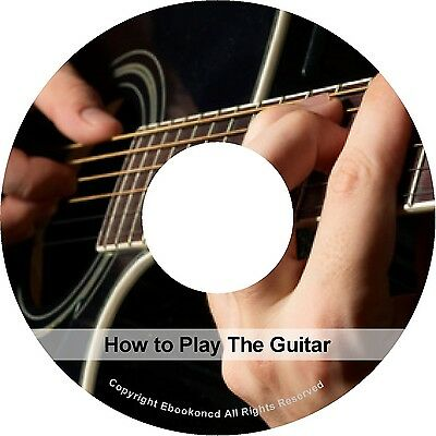 Learn How to Play The Guitar Playing Like A Pro + Bonus Guitar PDF E Books CD