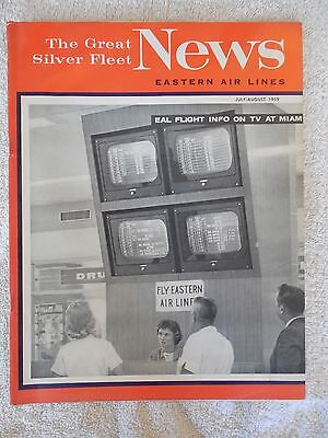 Eastern Airlines The Great Silver Fleet News Magazine July Aug. 1959
