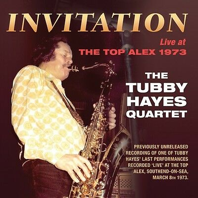 Tubby Quartet Hayes - Invitation: Live at the Top Alex 1973