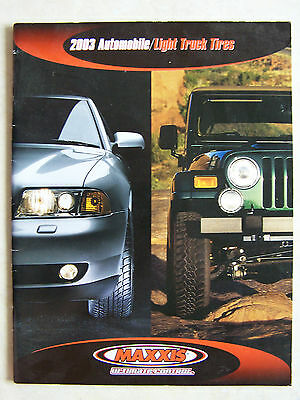 2003 Maxxis Automobile Light Truck Tires Brochure Softcover 30 pages Car ATV