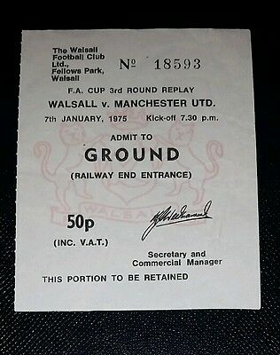 1974/75 FA cup 3 replay WALSALL v MANCHESTER UNITED original match  ticket
