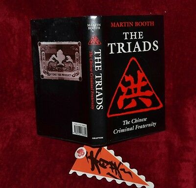 Martin Booth The Triads - The Chinese Criminal Fraternity Signed 1st Edition DJ