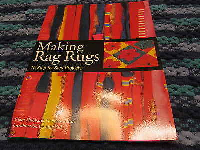 MAKING  RAG RUGS,  15 step  by step projects by CLARE  HUBBARD