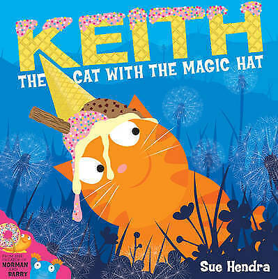 Keith the Cat with the Magic Hat Sue Hendra Brand New Picture Book Paperback