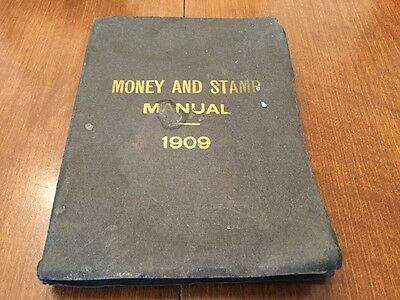 MONEY AND STAMP MANUAL 1909. By MONEY & STAMP BROKERAGE COMPANY, INC.