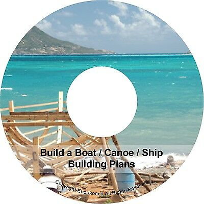 Build a Boat Canoes Wooden Ship Building Plans Illustrations PDF Ebooks on CD
