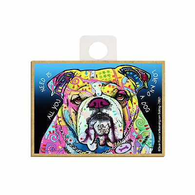 Bulldog All You Need Is Love And A Dog Dean Russo Wood Fridge Magnet