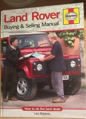 Land Rover Buying and Selling Manual: How to Do the Best Deals by Les Roberts...