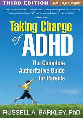 Taking Charge of ADHD: The Complete, Authoritative Guide for Parents by Russell…