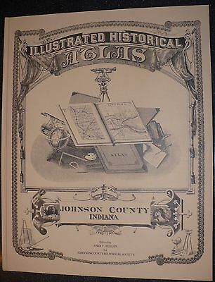 Illustrated Historical Atlas of Johnson County Indiana 1820-1900